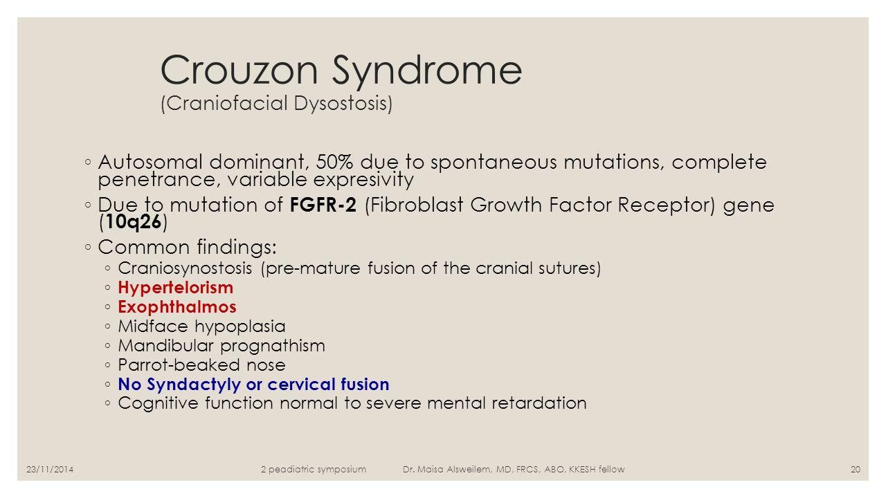 Crouzon Syndrome (Craniofacial Dysostosis)