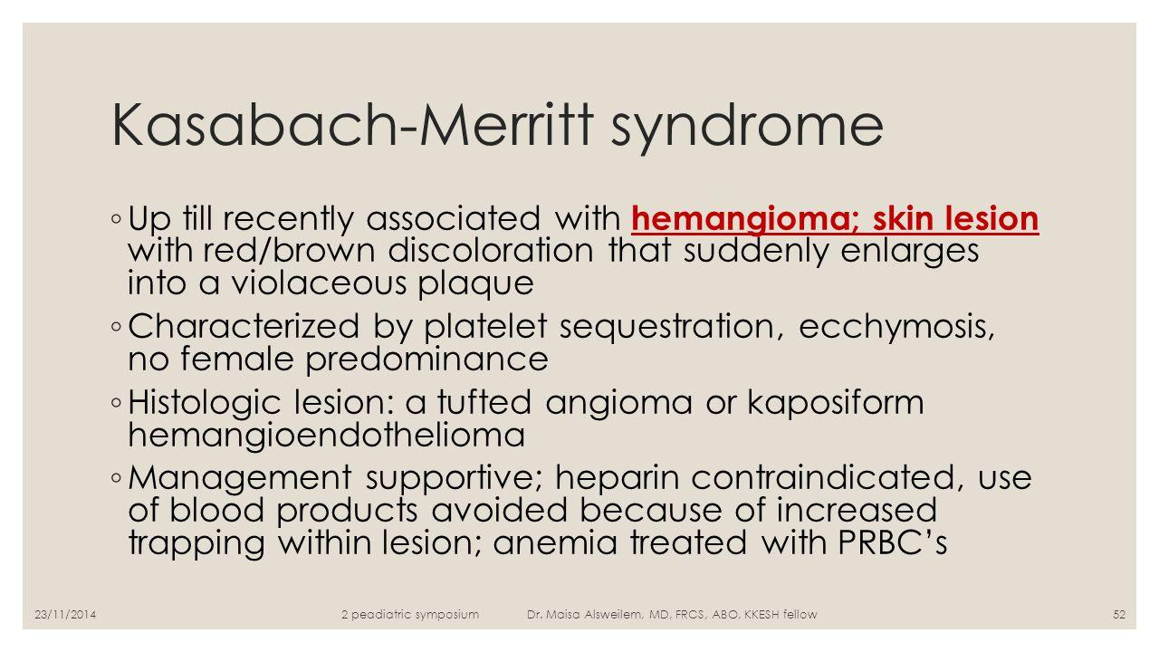 Kasabach-Merritt syndrome