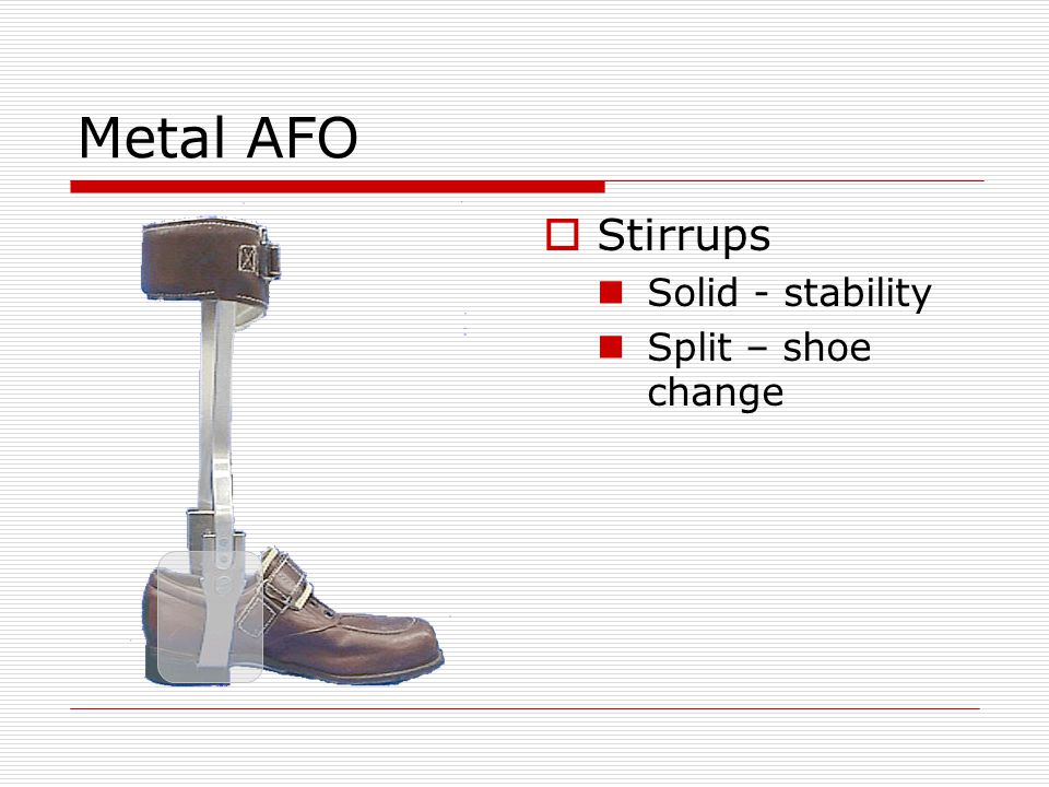 Metal AFO Stirrups Solid - stability Split – shoe change