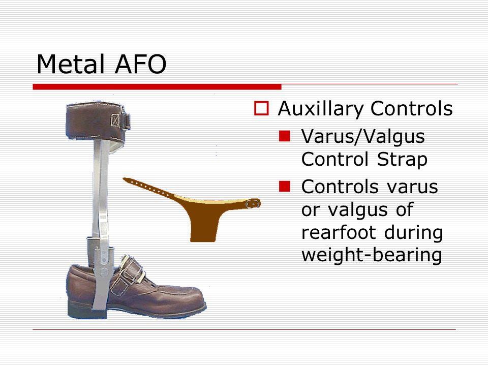 Metal AFO Auxillary Controls Varus/Valgus Control Strap