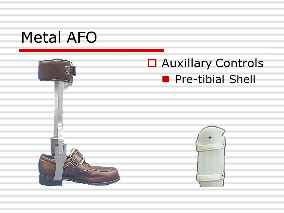 Metal AFO Auxillary Controls Pre-tibial Shell