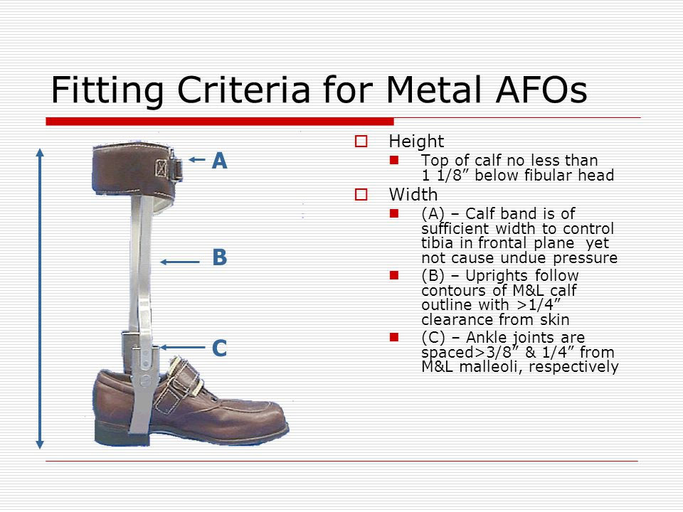 Fitting Criteria for Metal AFOs