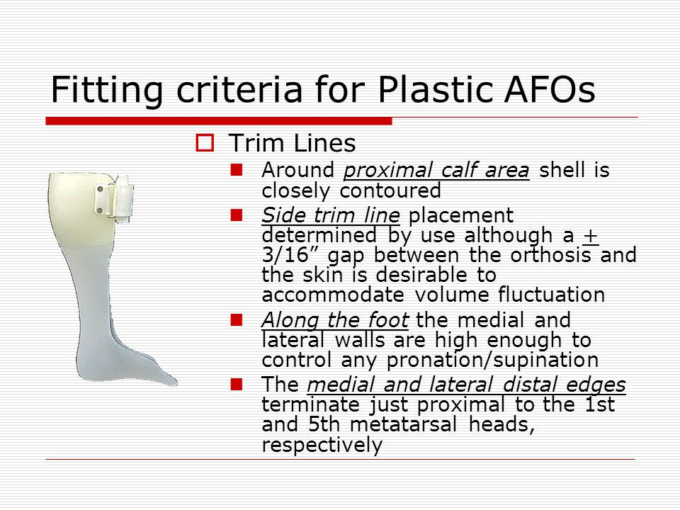 Fitting criteria for Plastic AFOs