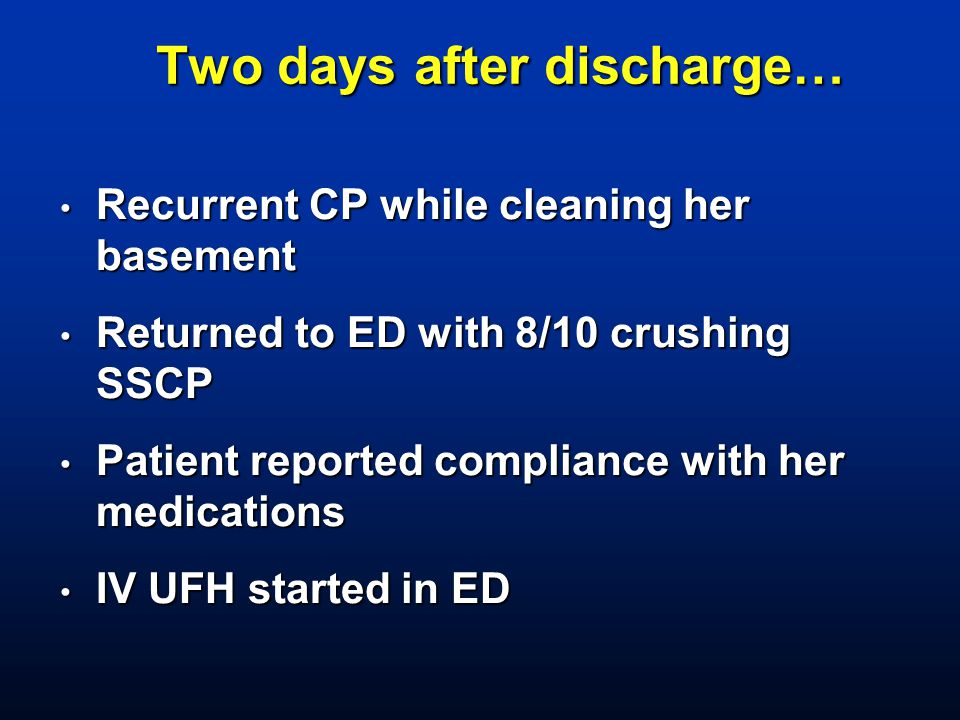 Two days after discharge…