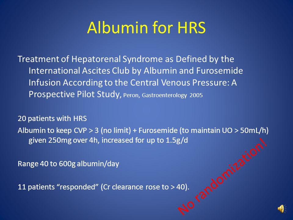 Albumin for HRS No randomization!