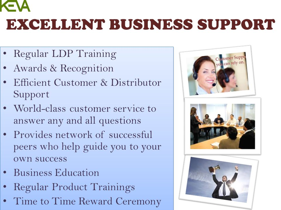 EXCELLENT BUSINESS SUPPORT