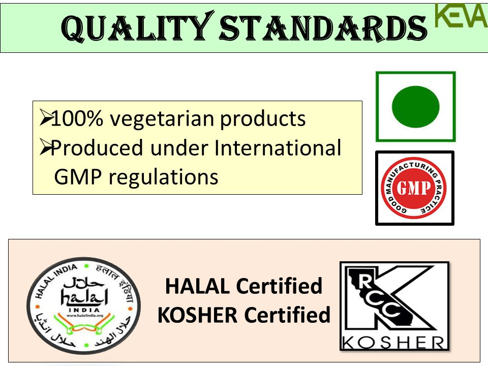 QUALITY Standards 100% vegetarian products