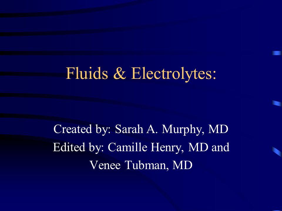 Fluids & Electrolytes: