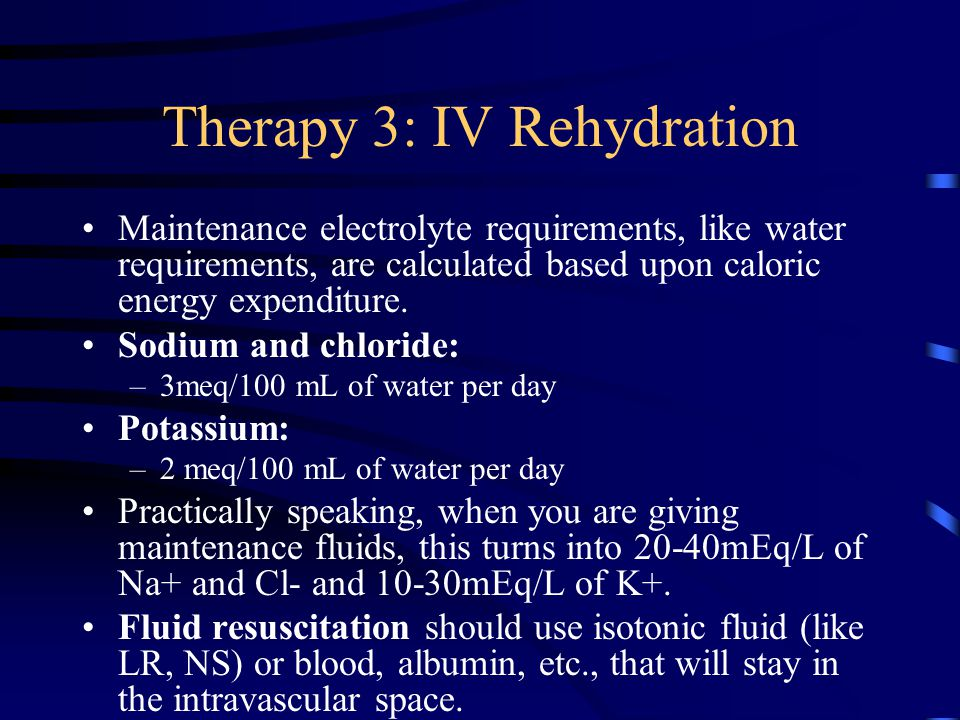 Therapy 3: IV Rehydration