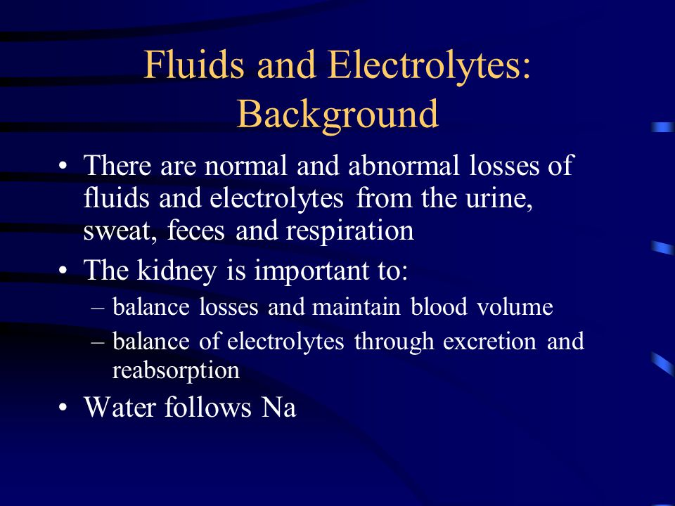 Fluids and Electrolytes: Background