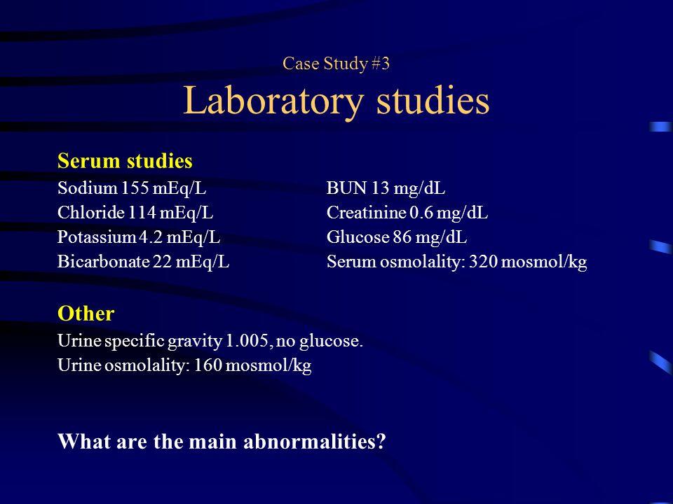 Case Study #3 Laboratory studies