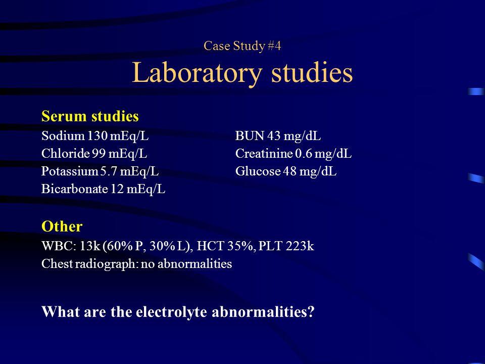Case Study #4 Laboratory studies