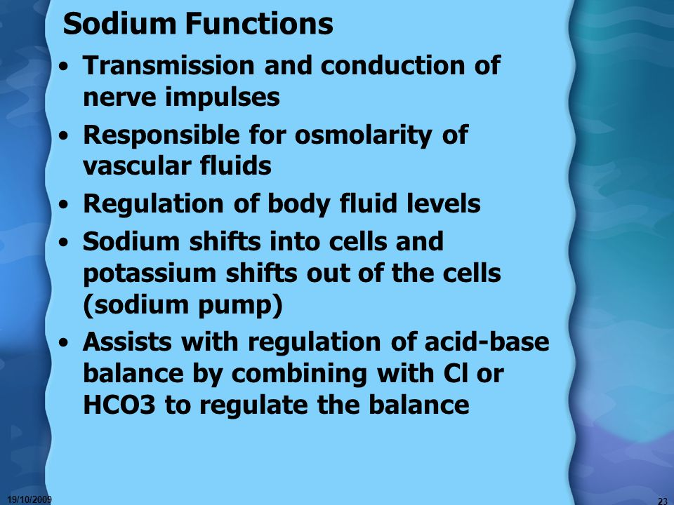 Sodium Functions Transmission and conduction of nerve impulses