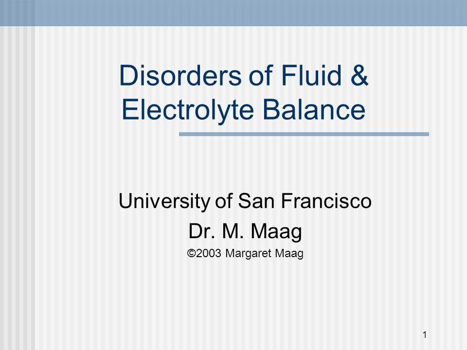 Disorders of Fluid & Electrolyte Balance