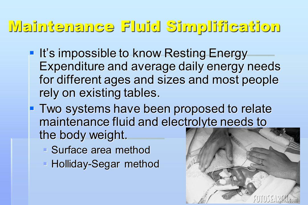 Maintenance Fluid Simplification