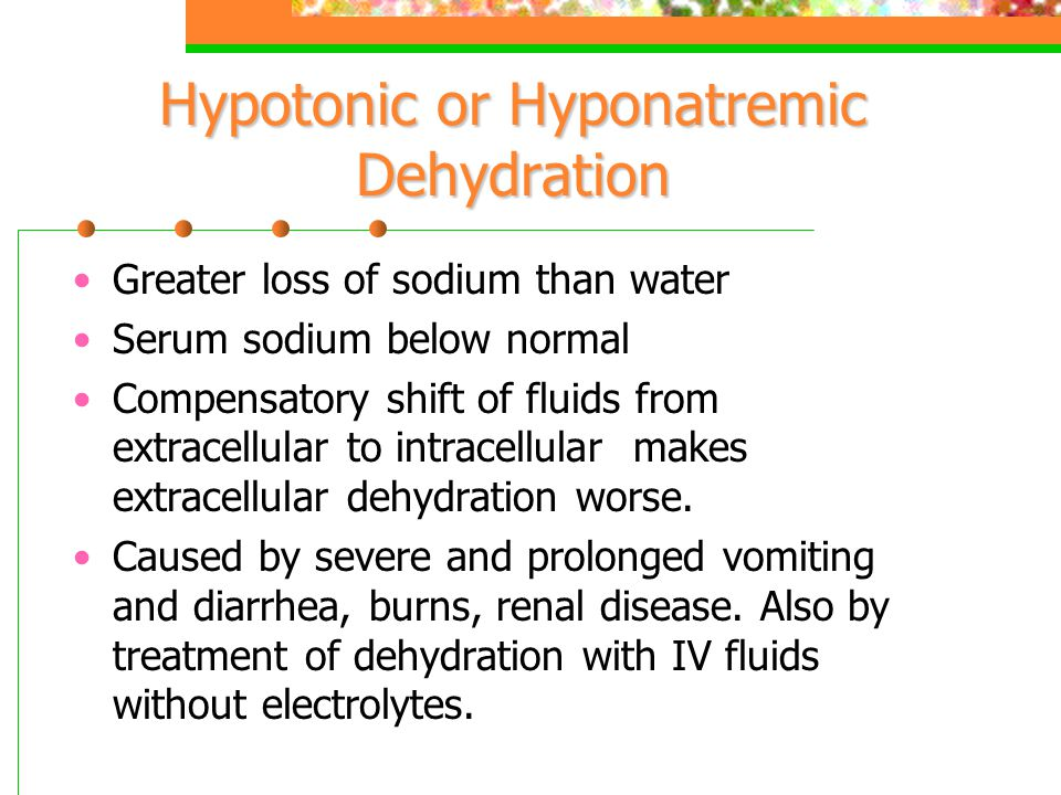 Hypotonic or Hyponatremic Dehydration