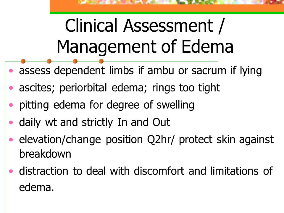 Clinical Assessment / Management of Edema