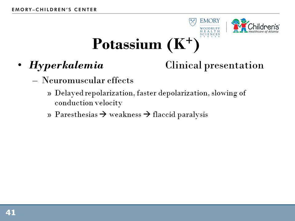 Potassium (K+) Hyperkalemia Clinical presentation