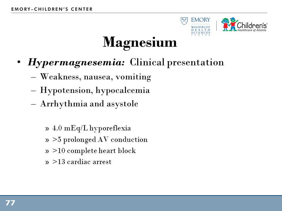 Magnesium Hypermagnesemia: Clinical presentation