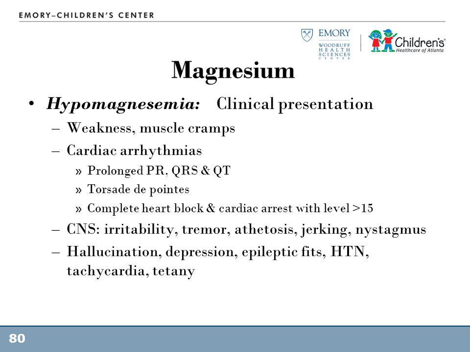 Magnesium Hypomagnesemia: Clinical presentation