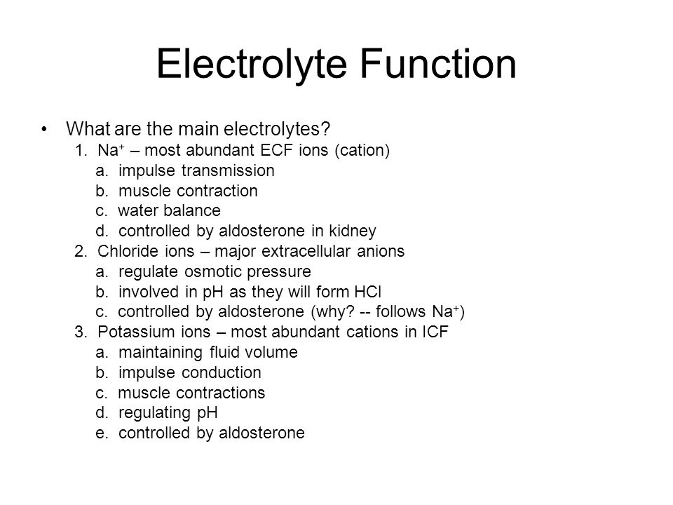 Electrolyte Function What are the main electrolytes