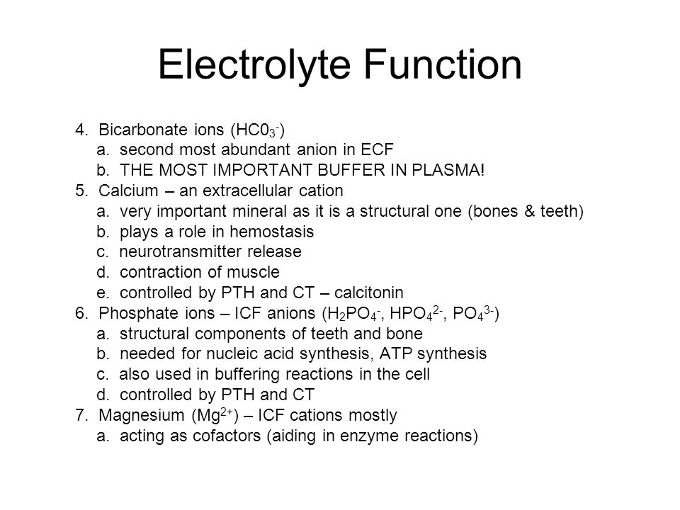 Electrolyte Function 4. Bicarbonate ions (HC03-)