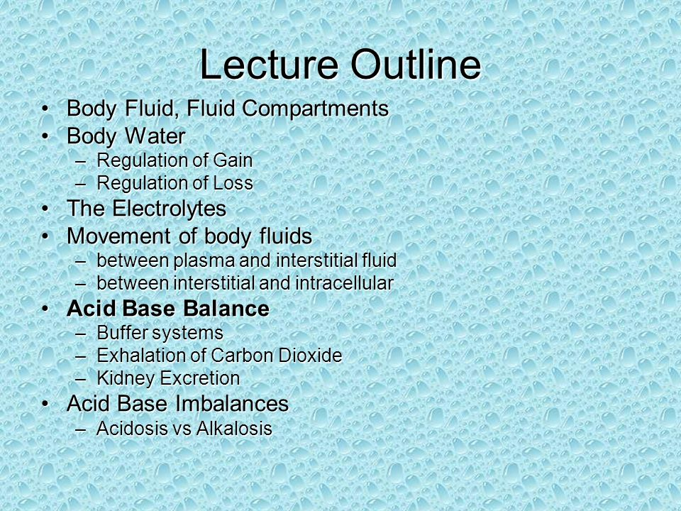 Lecture Outline Body Fluid, Fluid Compartments Body Water