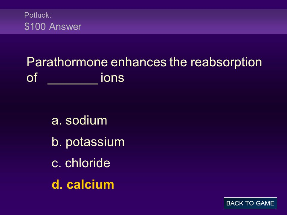 Parathormone enhances the reabsorption of _______ ions