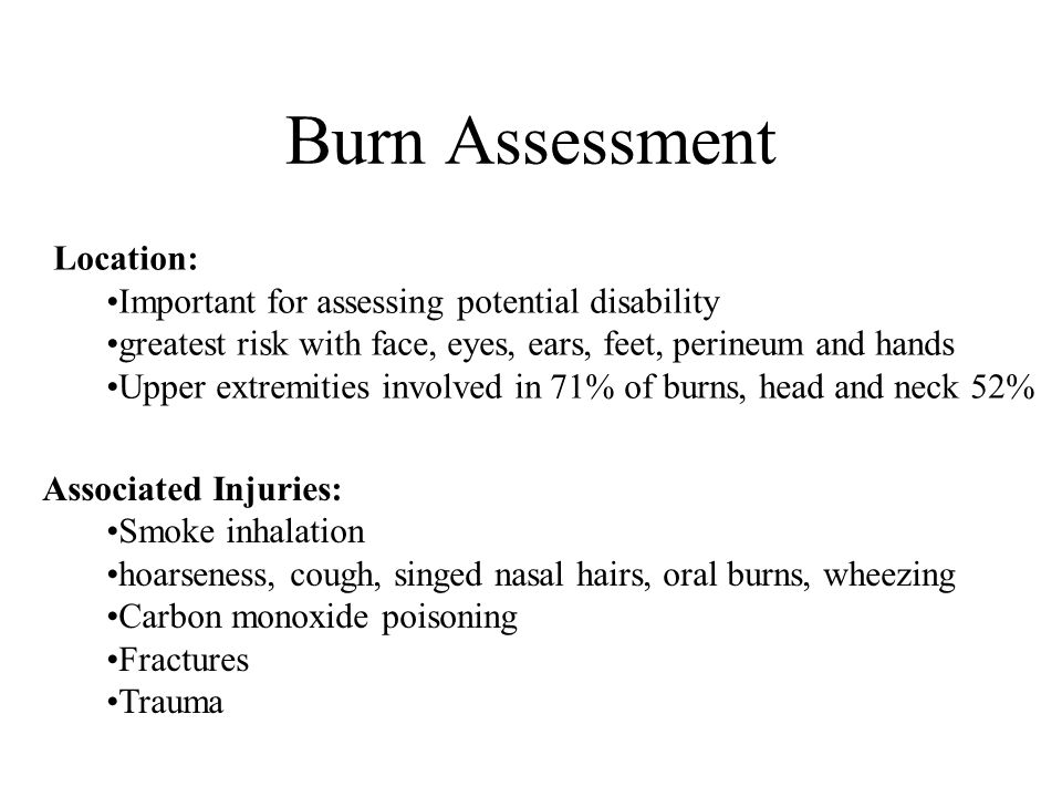 Burn Assessment Location: Important for assessing potential disability