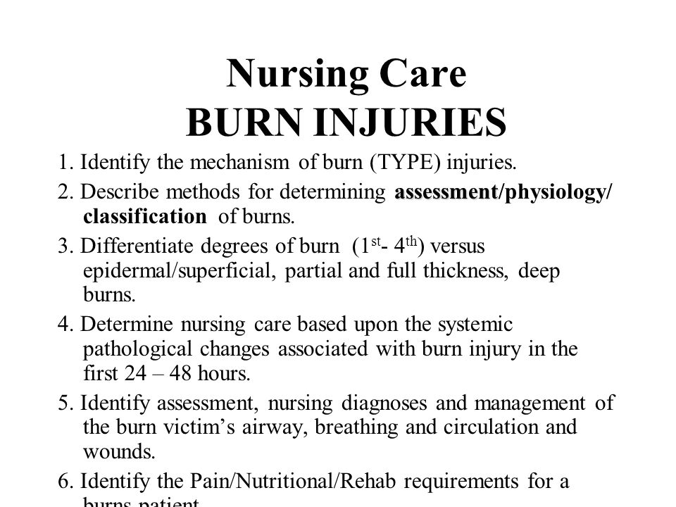 Nursing Care BURN INJURIES