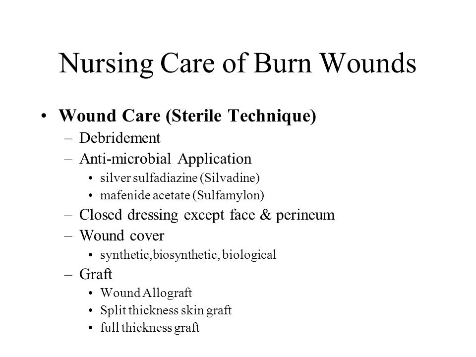 Nursing Care of Burn Wounds