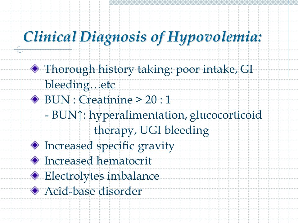 Clinical Diagnosis of Hypovolemia: