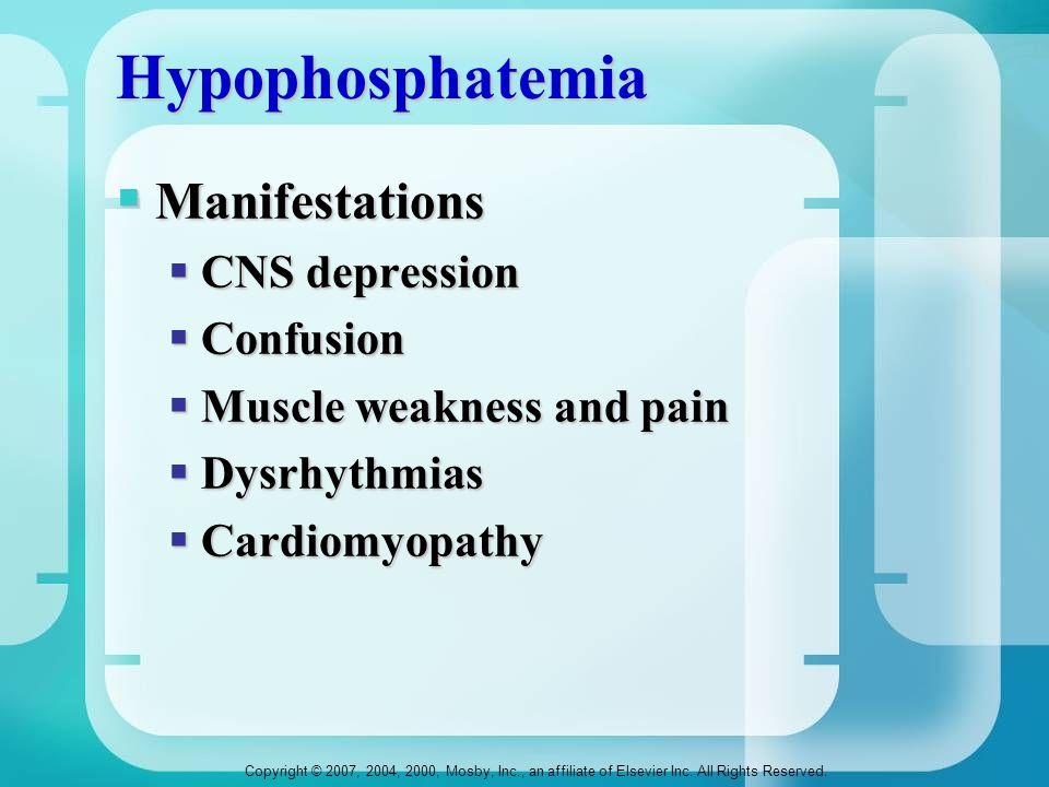 Hypophosphatemia Manifestations CNS depression Confusion