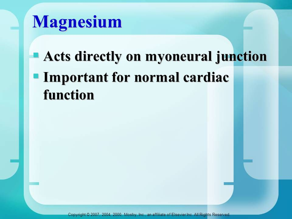 Magnesium Acts directly on myoneural junction
