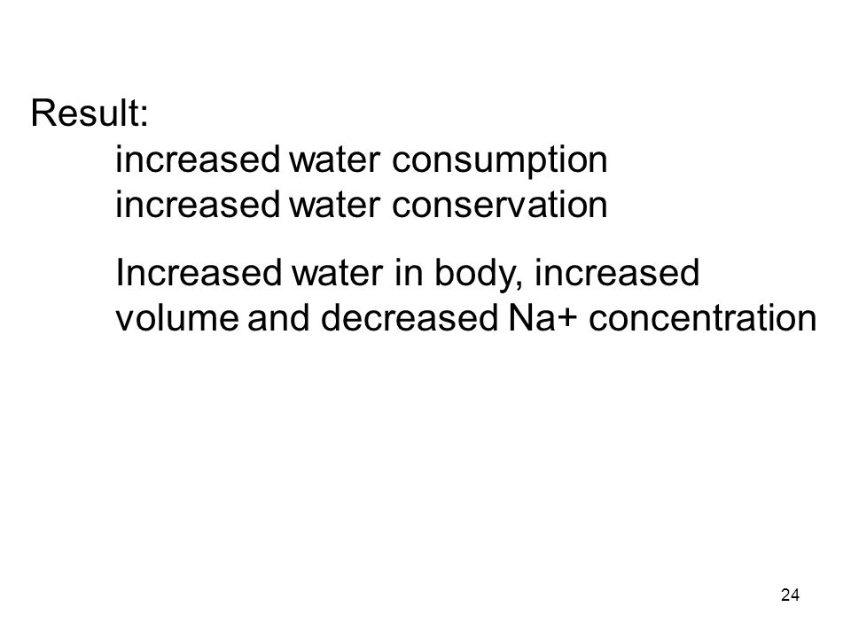 Result: increased water consumption increased water conservation