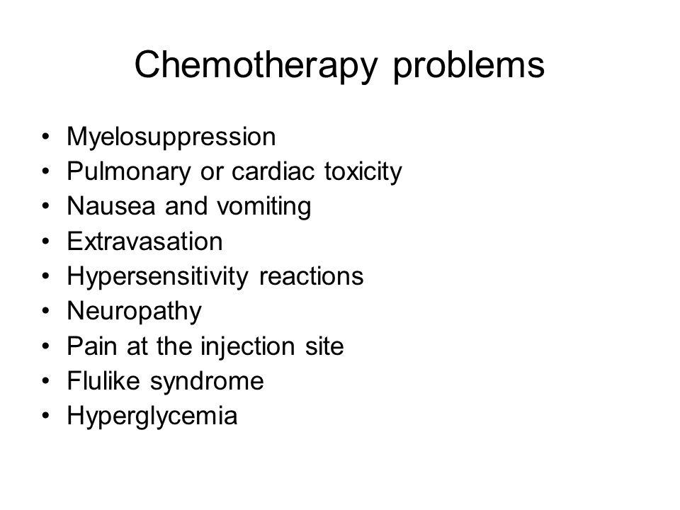 Chemotherapy problems