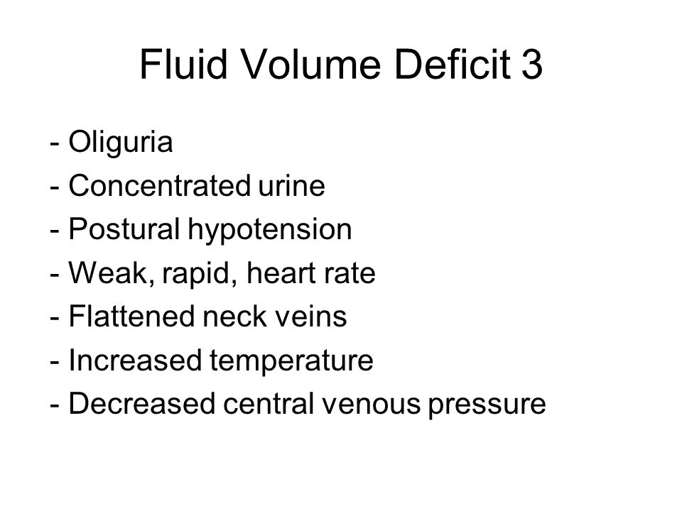 Fluid Volume Deficit 3 - Oliguria - Concentrated urine