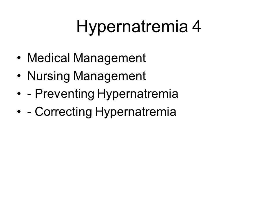 Hypernatremia 4 Medical Management Nursing Management