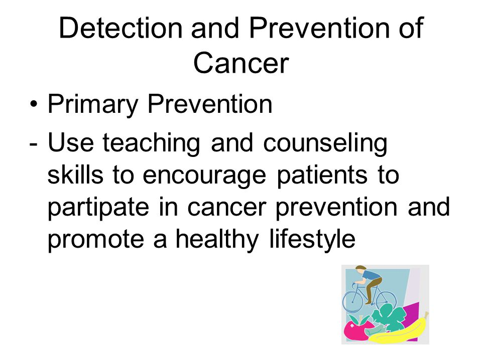 Detection and Prevention of Cancer