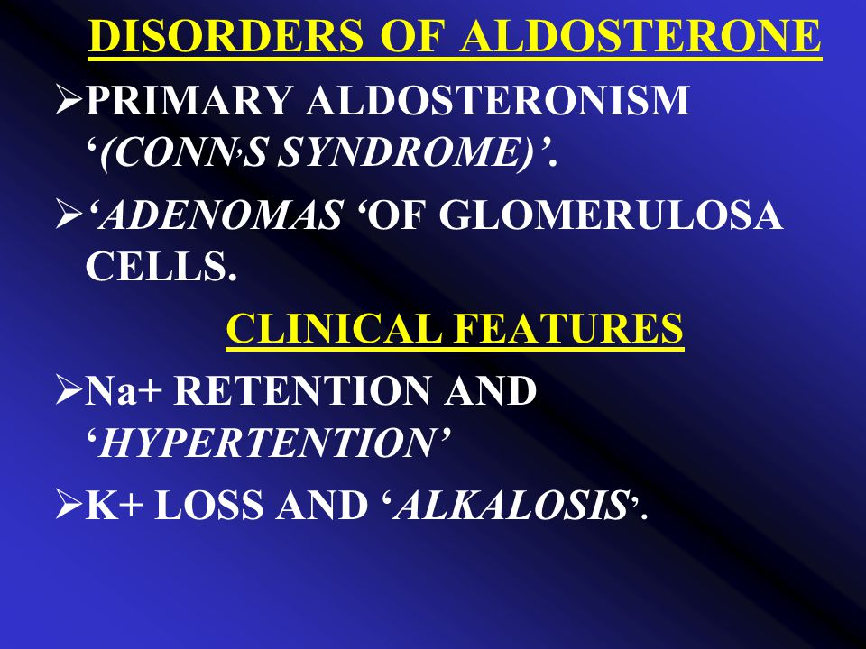DISORDERS OF ALDOSTERONE