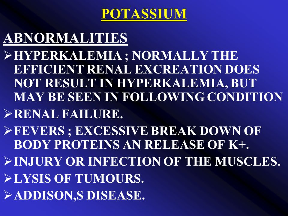 POTASSIUM ABNORMALITIES