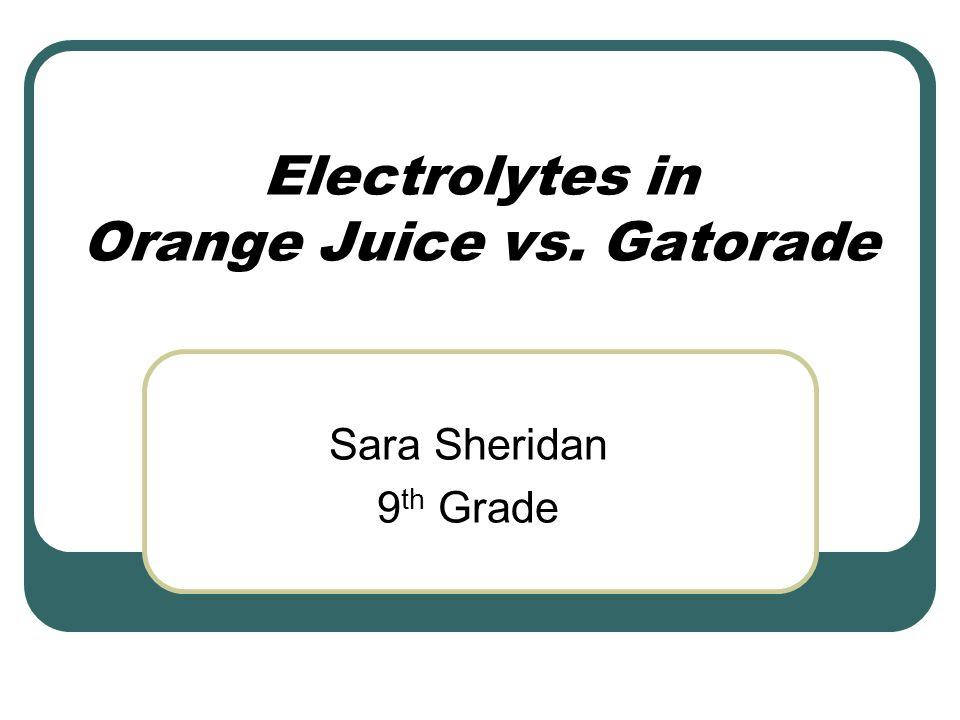 Electrolytes in Orange Juice vs. Gatorade