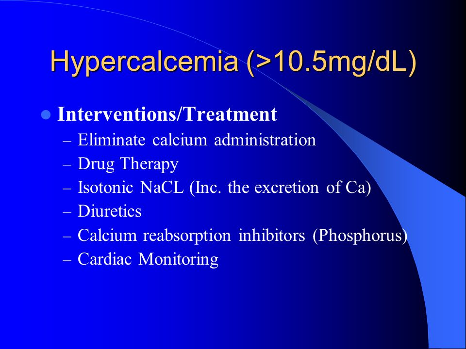 Hypercalcemia (>10.5mg/dL)