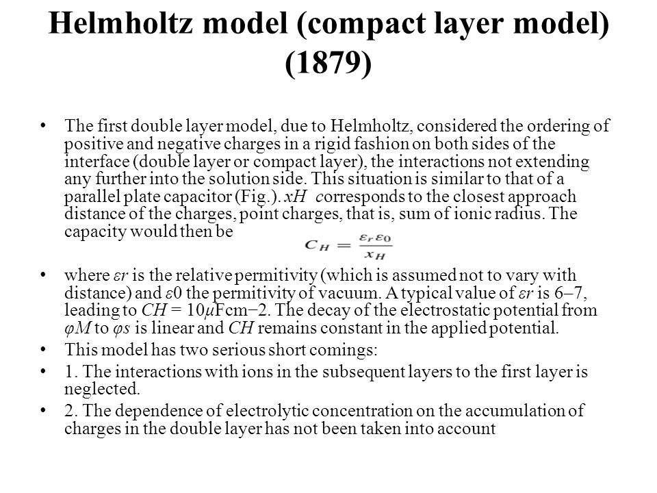 Helmholtz model (compact layer model) (1879)