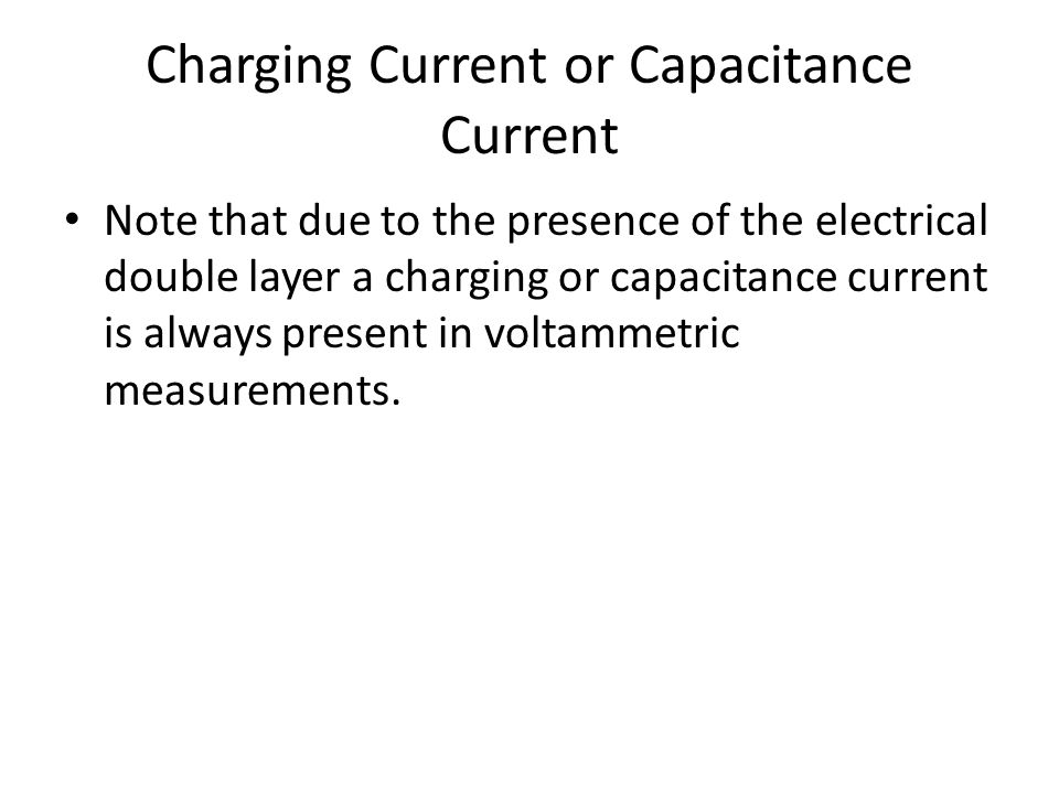 Charging Current or Capacitance Current