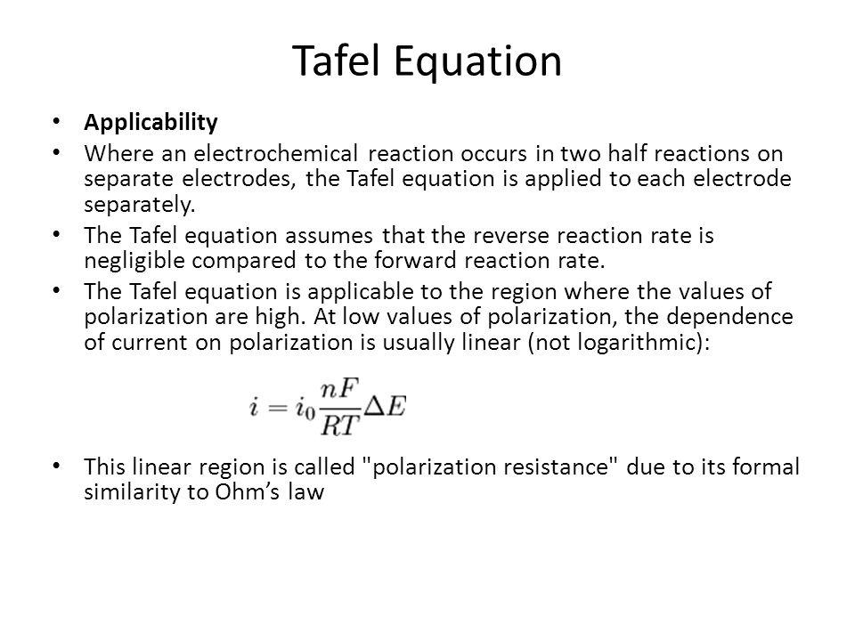 Tafel Equation Applicability