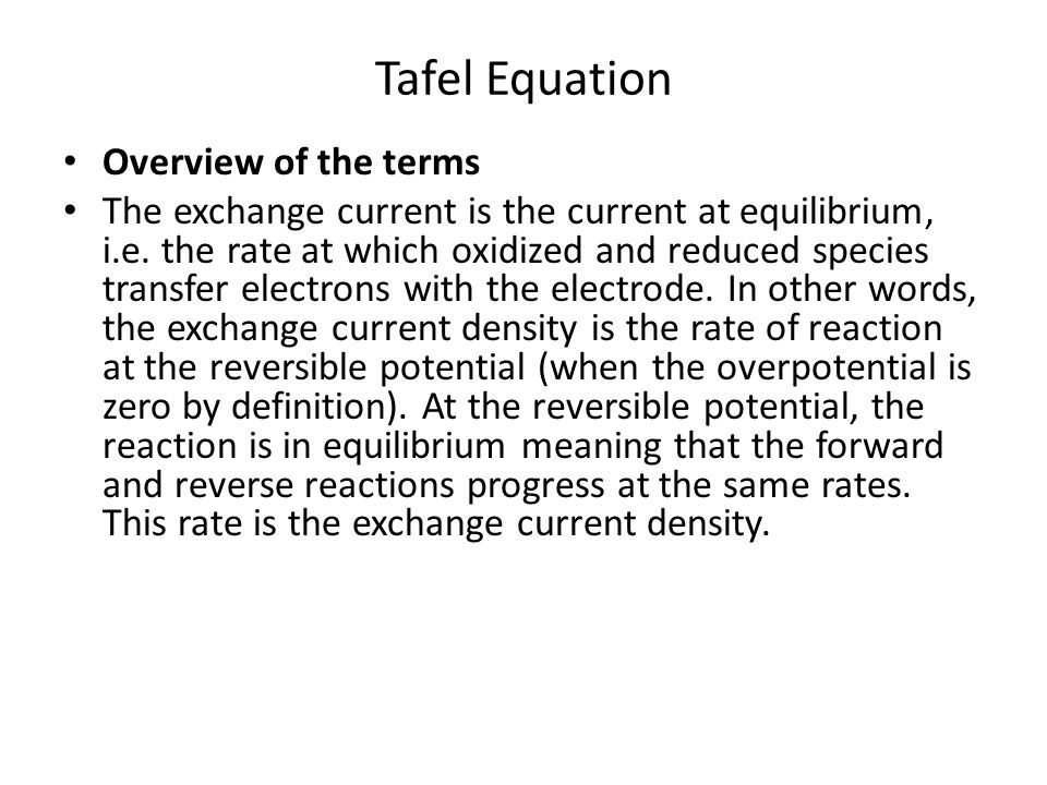 Tafel Equation Overview of the terms