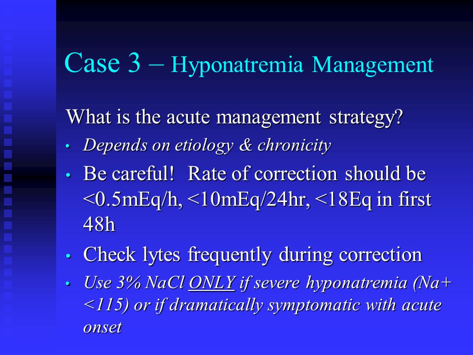Case 3 – Hyponatremia Management