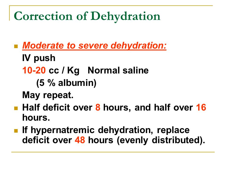 Correction of Dehydration