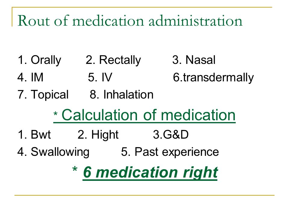 Rout of medication administration